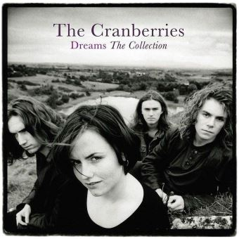 The cranberries dreams the collection