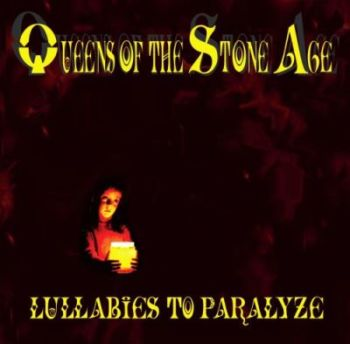 Queens of the stone age lullabies to paradize